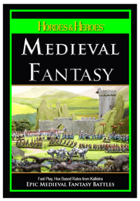 Hordes &amp; Heroes Medieval Fantasy Rules