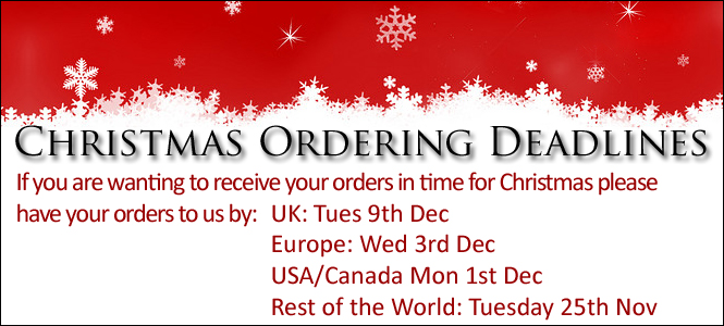 Don't be disappointed at Christmas, order before the deadlines to ensure delivery of your goodies in time for Christmas!
