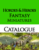 Hordes and Heroes Fantasy miniatures