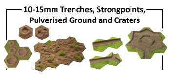 10-15mm Gaming Trenches and  Strongpoints