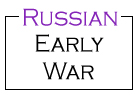 Early War Russians